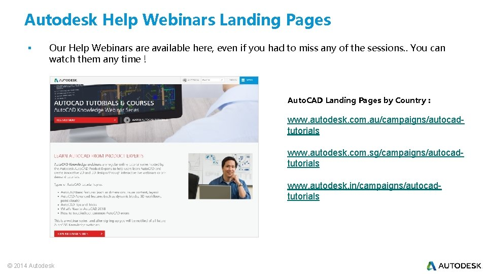 Autodesk Help Webinars Landing Pages § Our Help Webinars are available here, even if