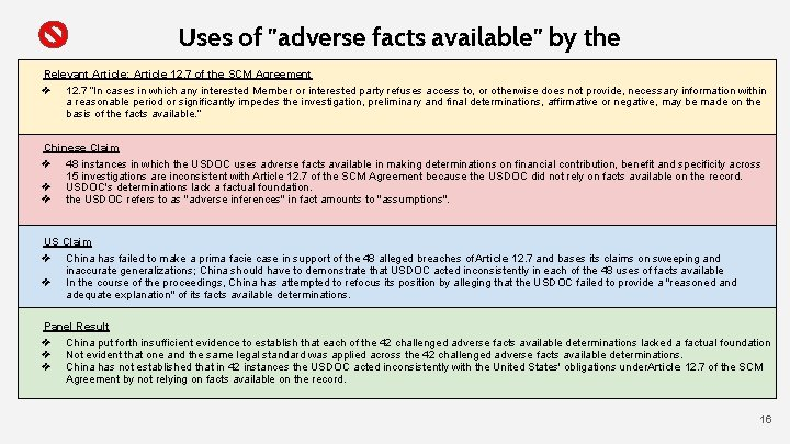 """Uses of """"adverse facts available"""" by the Relevant Article: Article 12. 7 of the"""
