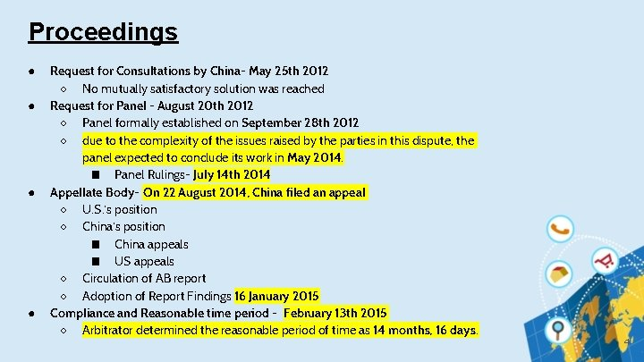 Proceedings ● ● Request for Consultations by China- May 25 th 2012 ○ No
