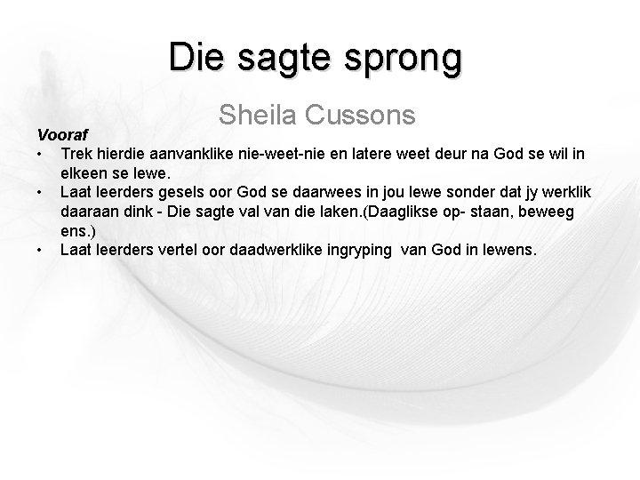 Die sagte sprong Sheila Cussons Vooraf • Trek hierdie aanvanklike nie-weet-nie en latere weet
