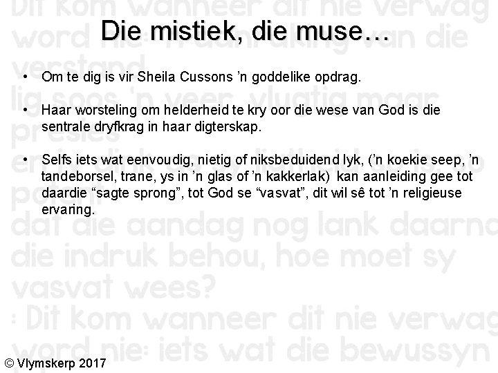 Die mistiek, die muse… • Om te dig is vir Sheila Cussons 'n goddelike