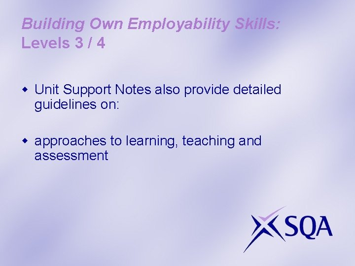 Building Own Employability Skills: Levels 3 / 4 w Unit Support Notes also provide