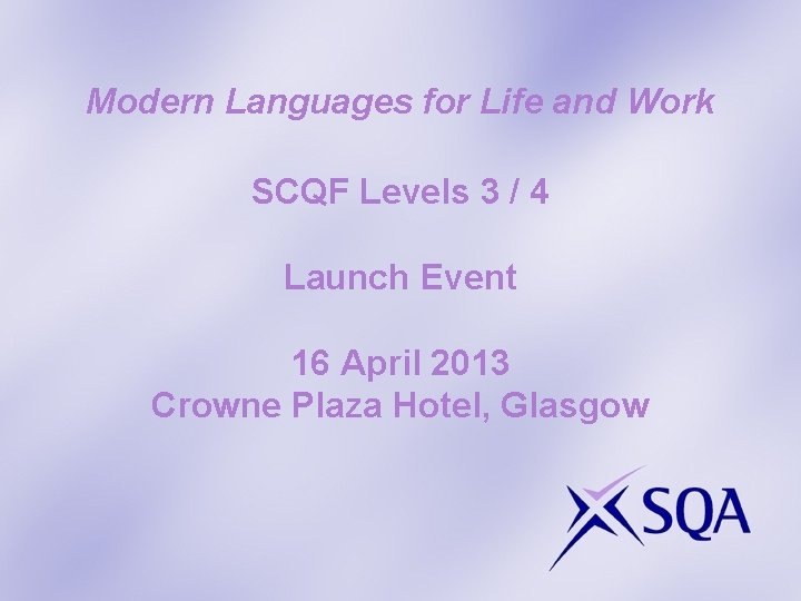 Modern Languages for Life and Work SCQF Levels 3 / 4 Launch Event 16