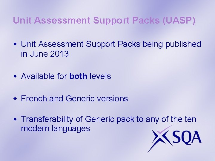 Unit Assessment Support Packs (UASP) w Unit Assessment Support Packs being published in June