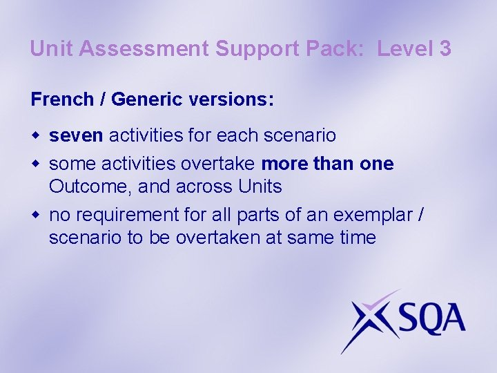 Unit Assessment Support Pack: Level 3 French / Generic versions: w seven activities for