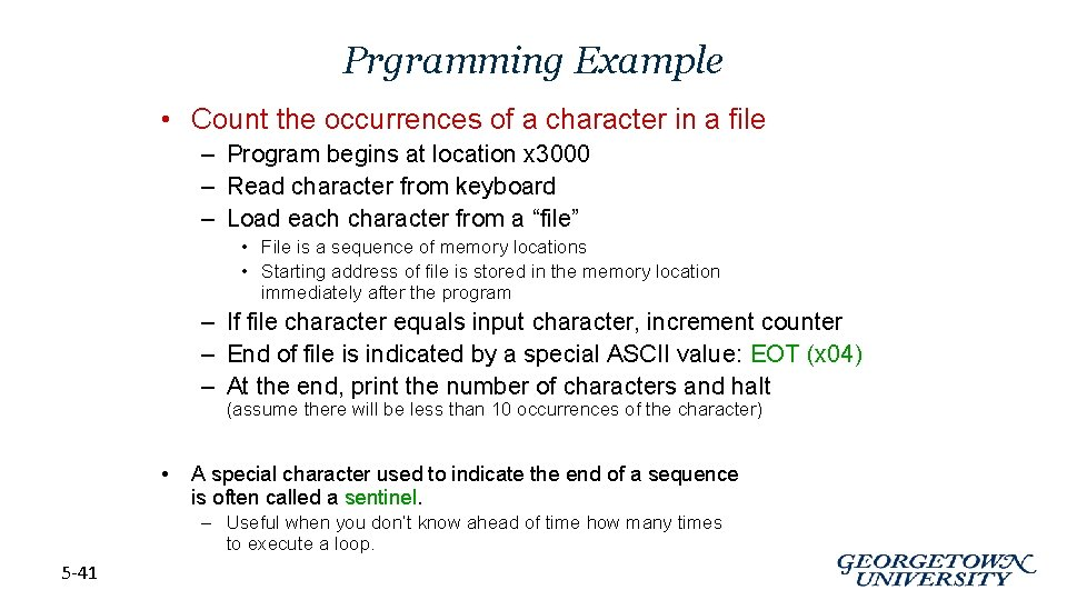Prgramming Example • Count the occurrences of a character in a file – Program