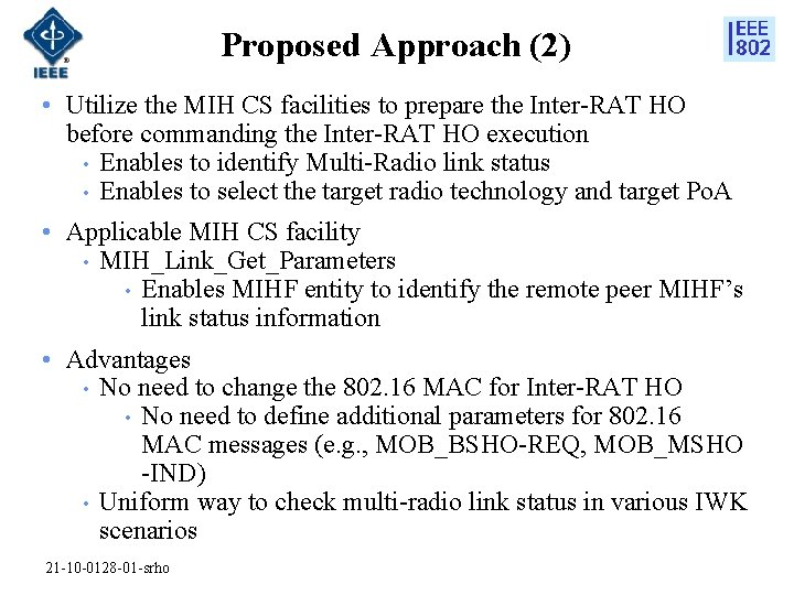 Proposed Approach (2) • Utilize the MIH CS facilities to prepare the Inter-RAT HO