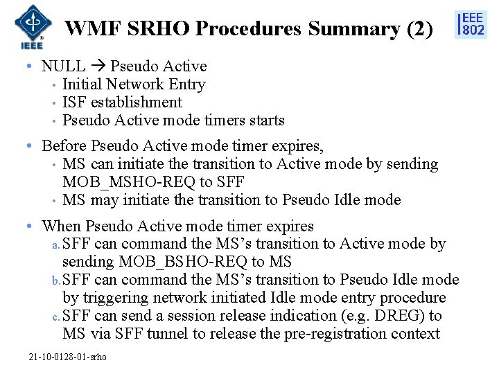 WMF SRHO Procedures Summary (2) • NULL Pseudo Active • Initial Network Entry •