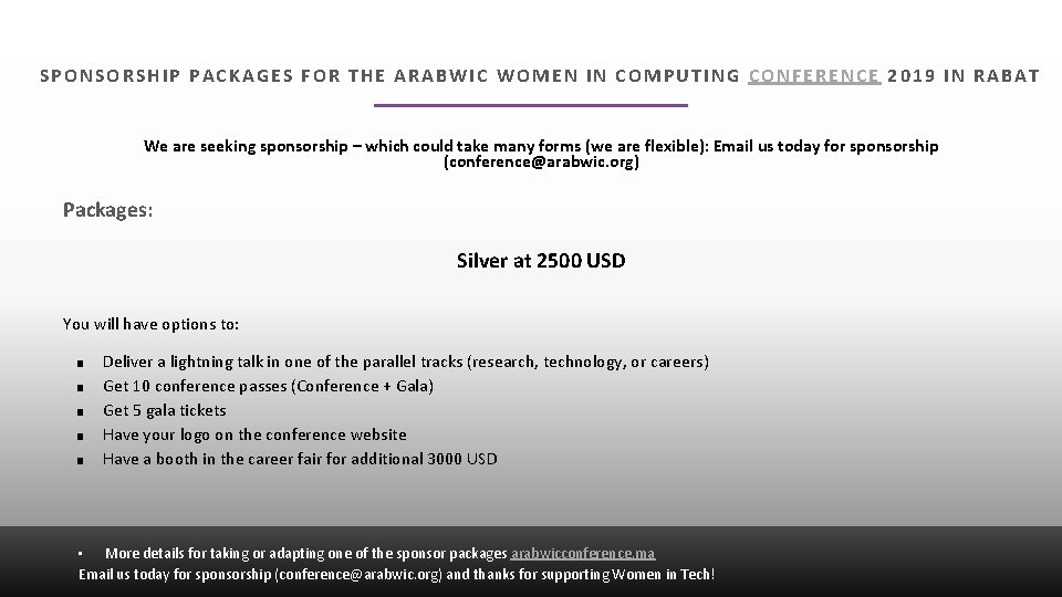 SPONSORSHIP PACKAGES FOR THE ARABWIC WOMEN IN COMPUTING CONFERENCE 2019 IN RABAT We are