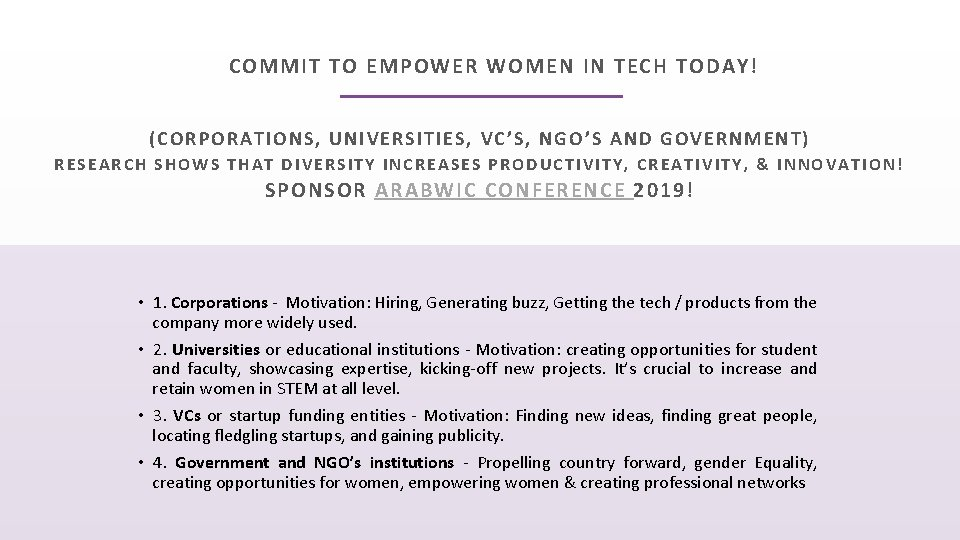 COMMIT TO EMPOWER WOMEN IN TECH TODAY! ( CORPO RAT IONS, UNIVERSITIES, VC'S, N