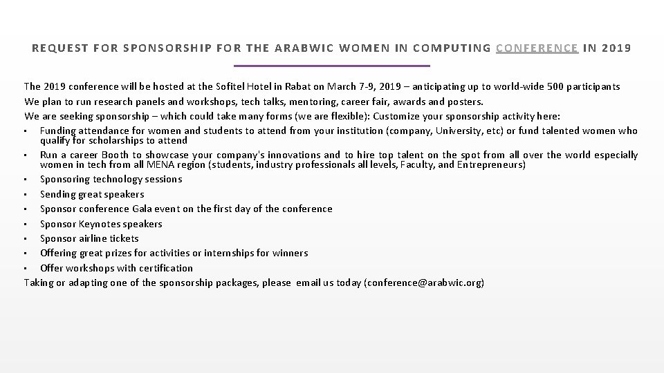 REQUEST FOR SPONSORSHIP FOR THE ARABWIC WOMEN IN COMPUTING CONFERENCE IN 2019 The 2019
