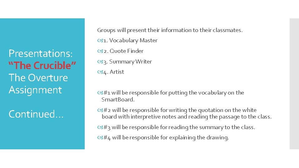"""Groups will present their information to their classmates. 1. Vocabulary Master Presentations: """"The Crucible"""""""