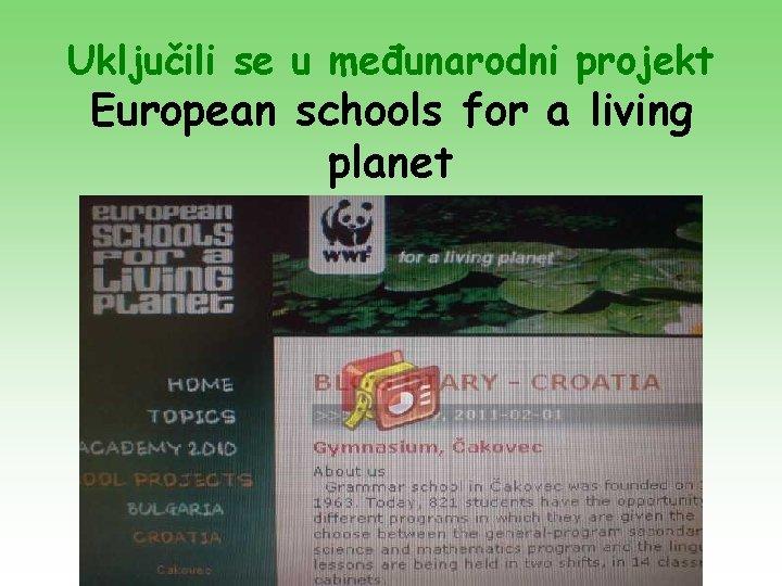 Uključili se u međunarodni projekt European schools for a living planet