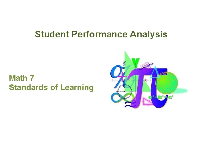 Student Performance Analysis Math 7 Standards of Learning