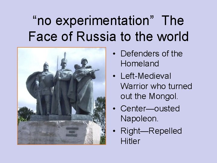 """""""no experimentation"""" The Face of Russia to the world • Defenders of the Homeland"""