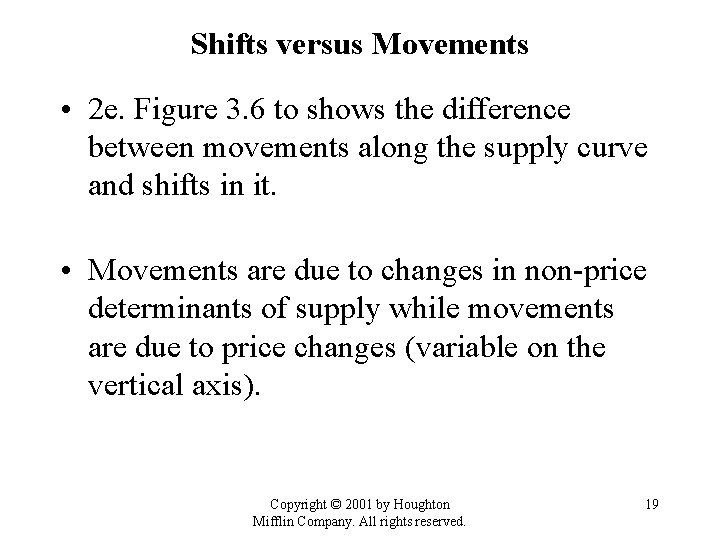 Shifts versus Movements • 2 e. Figure 3. 6 to shows the difference between