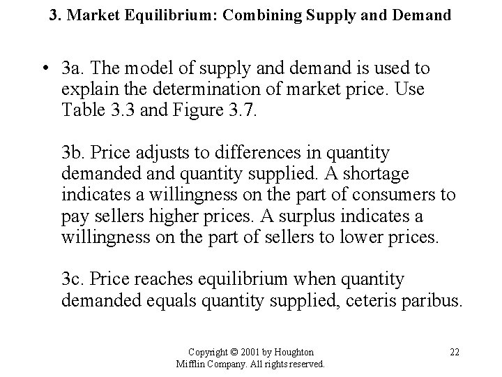 3. Market Equilibrium: Combining Supply and Demand • 3 a. The model of supply