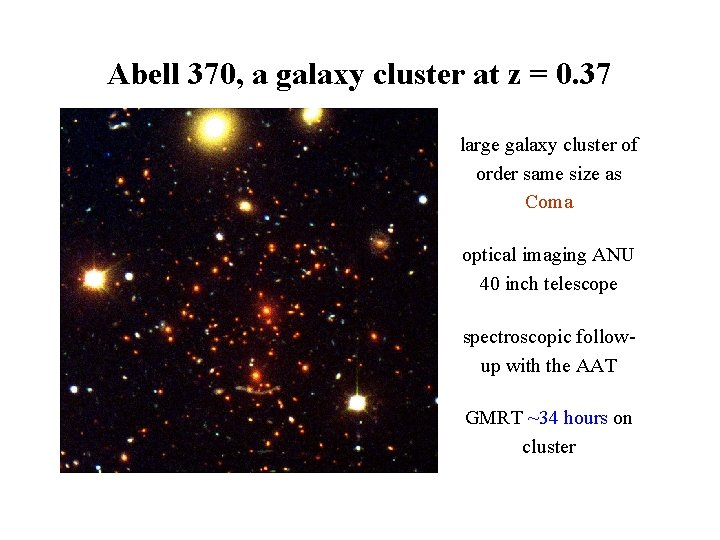 Abell 370, a galaxy cluster at z = 0. 37 large galaxy cluster of