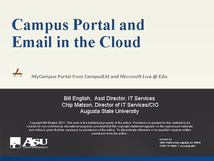 Campus Portal and Email in the Cloud My. Campus Portal from Campus. EAI and