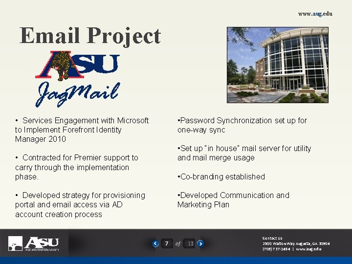 www. aug. edu Email Project • Services Engagement with Microsoft to Implement Forefront Identity