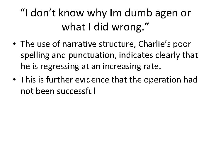 """""""I don't know why Im dumb agen or what I did wrong. """" •"""
