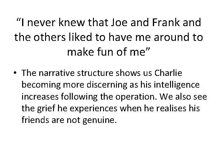 """""""I never knew that Joe and Frank and the others liked to have me"""