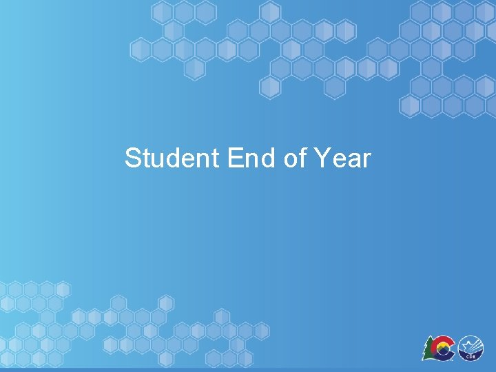 Student End of Year