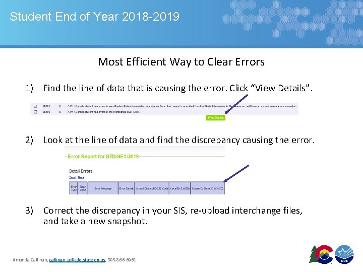 Student End of Year 2018 -2019 Most Efficient Way to Clear Errors 1) Find