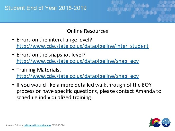 Student End of Year 2018 -2019 • • Online Resources Errors on the interchange
