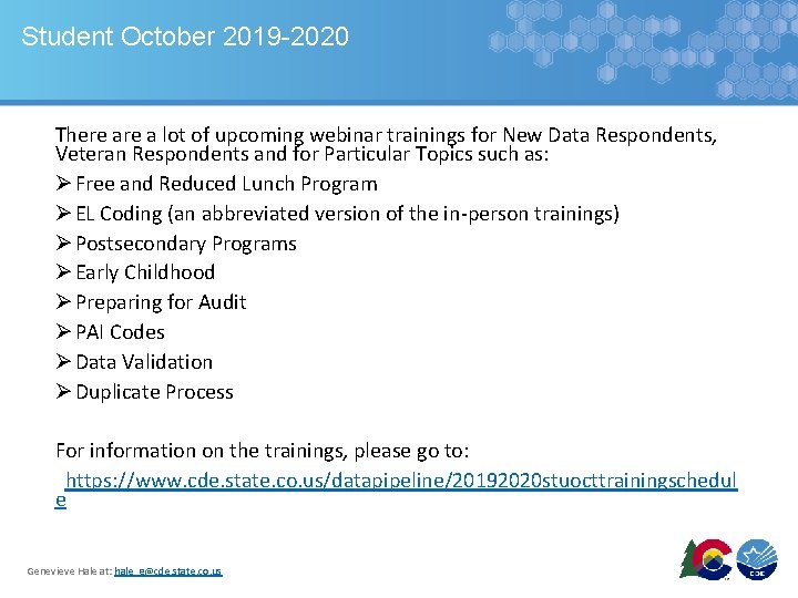 Student October 2019 -2020 There a lot of upcoming webinar trainings for New Data