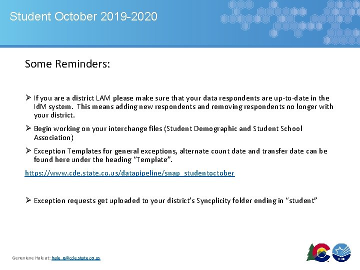 Student October 2019 -2020 Some Reminders: Ø If you are a district LAM please
