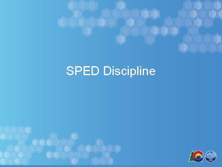 SPED Discipline