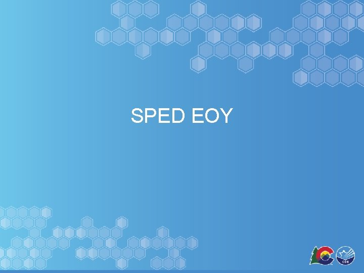 SPED EOY