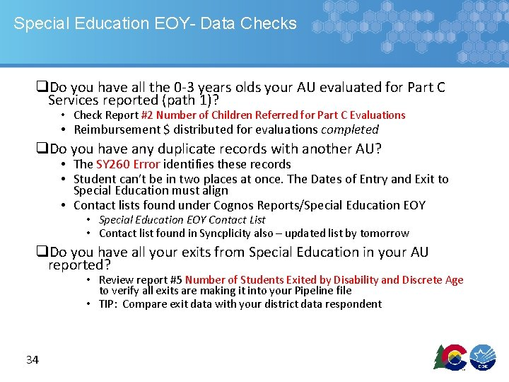 Special Education EOY- Data Checks q. Do you have all the 0 -3 years
