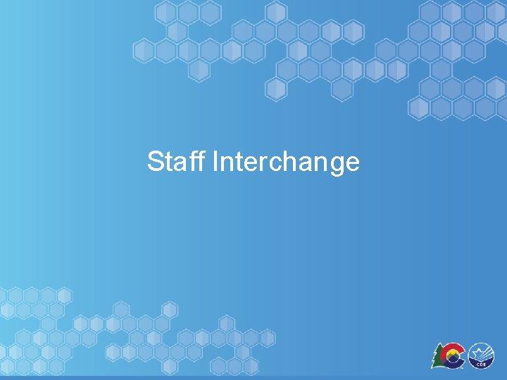 Staff Interchange