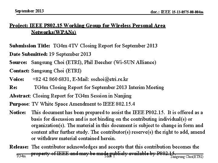 September 2013 doc. : IEEE 15 -13 -0575 -00 -004 m Project: IEEE P