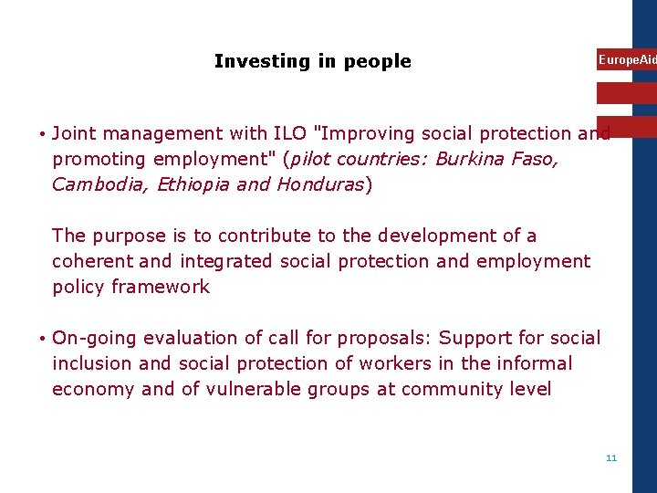 """Investing in people Europe. Aid • Joint management with ILO """"Improving social protection and"""
