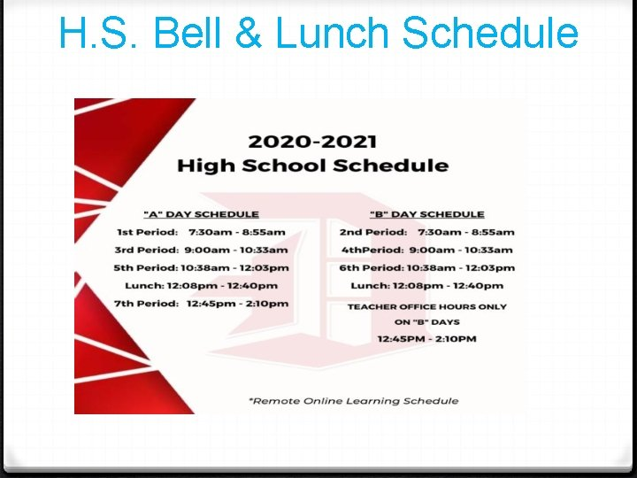 H. S. Bell & Lunch Schedule