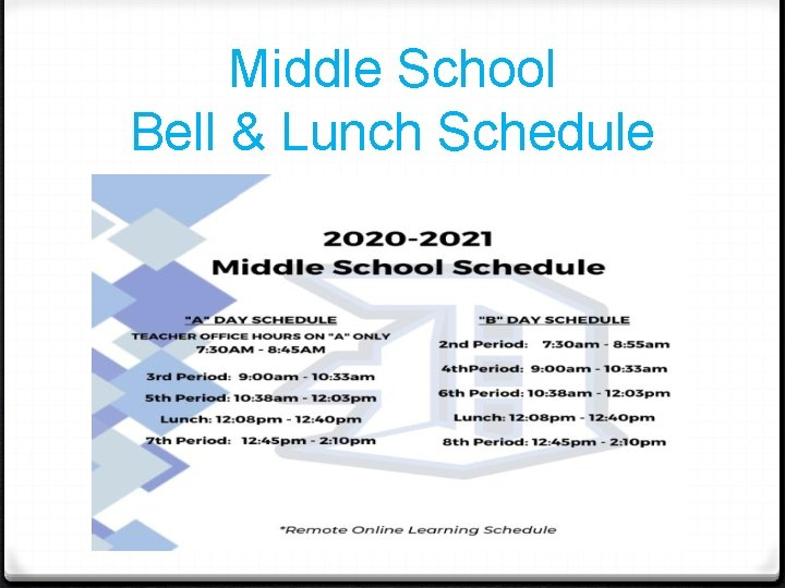 Middle School Bell & Lunch Schedule