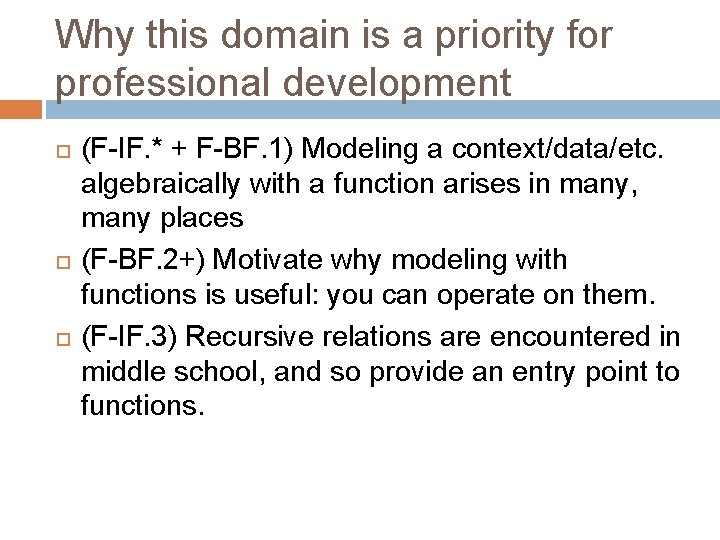 Why this domain is a priority for professional development (F-IF. * + F-BF. 1)