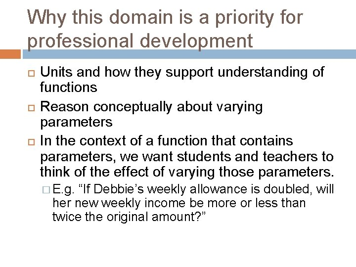 Why this domain is a priority for professional development Units and how they support