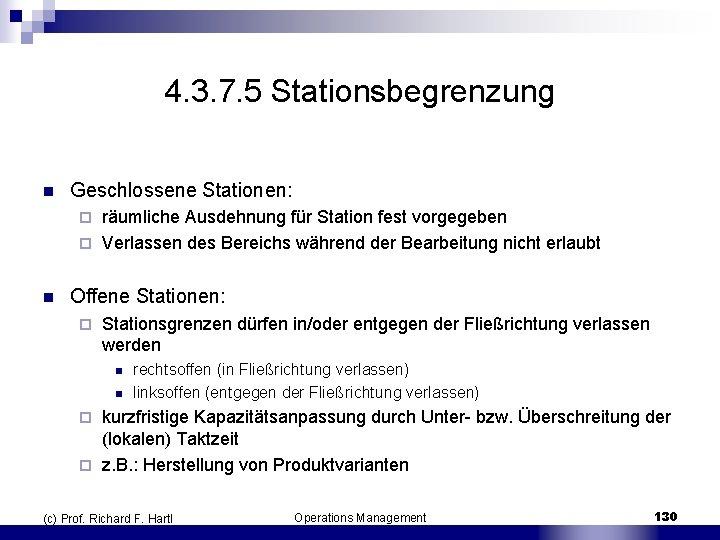 4. 3. 7. 5 Stationsbegrenzung n Geschlossene Stationen: räumliche Ausdehnung für Station fest vorgegeben