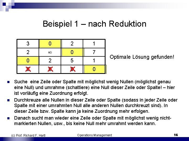 Beispiel 1 – nach Reduktion n 3 0 2 1 2 0 7 0