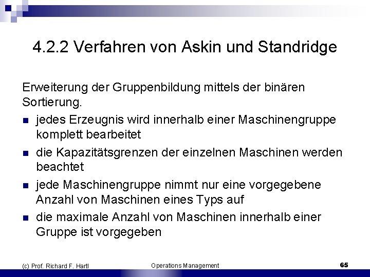 4. 2. 2 Verfahren von Askin und Standridge Erweiterung der Gruppenbildung mittels der binären