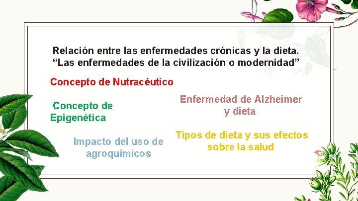 """Relación entre las enfermedades crónicas y la dieta. """"Las enfermedades de la civilización o"""