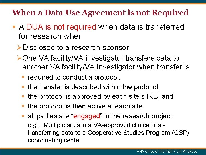 When a Data Use Agreement is not Required § A DUA is not required