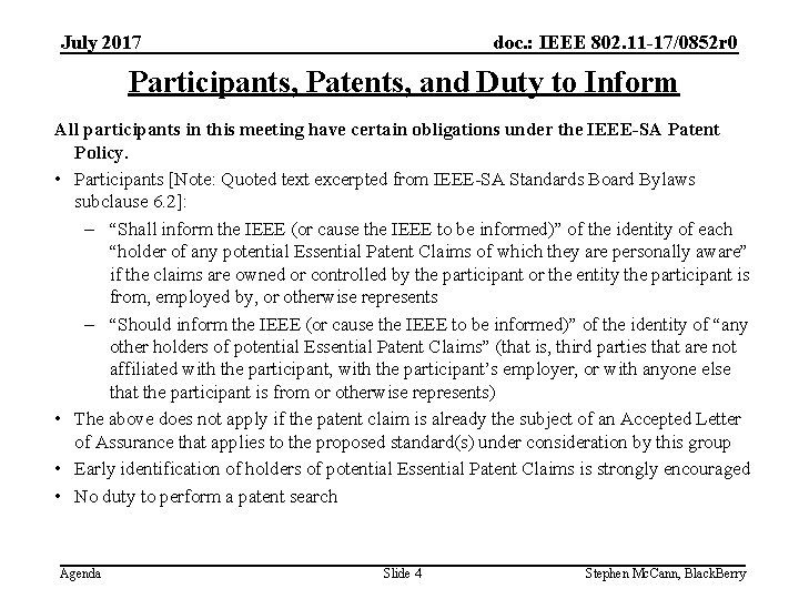 doc. : IEEE 802. 11 -17/0852 r 0 July 2017 Participants, Patents, and Duty