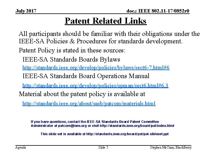 doc. : IEEE 802. 11 -17/0852 r 0 July 2017 Patent Related Links All