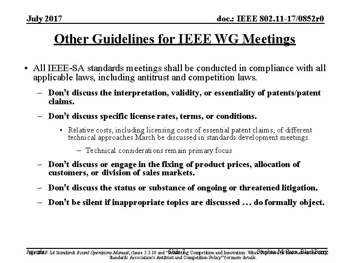 July 2017 doc. : IEEE 802. 11 -17/0852 r 0 Other Guidelines for IEEE