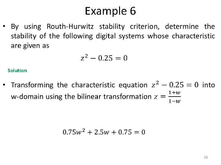 Example 6 • Solution 15